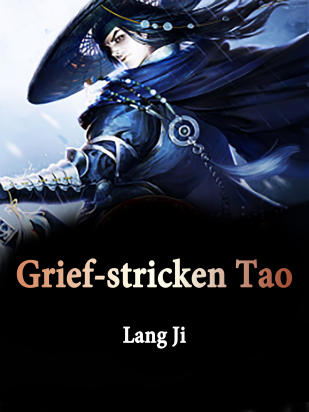 Grief-stricken Tao